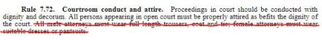 Did you know that it has been proposed to delete the last sentence Rule 7.72 on Courtroom conduct and attire?